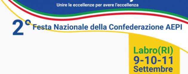 """Festa Aepi #Madeinitaly 2021 – """"Unire le eccellenze per avere l'eccellenza"""": dal 9 all'11 settembre a Labro"""